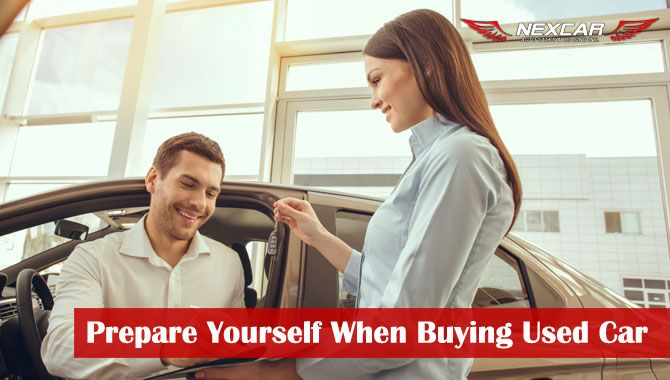 Prepare Yourself When Buying a Used Car