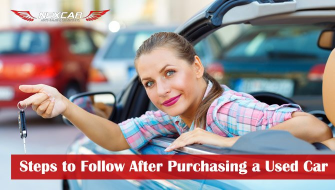 Steps to Follow After Purchasing a Used Vehicle