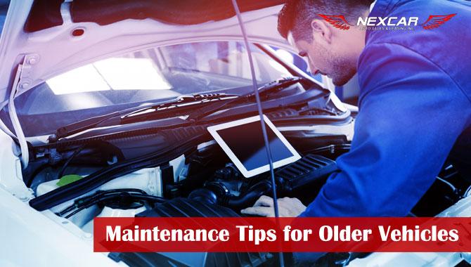 Maintenance Tips for Older Vehicles