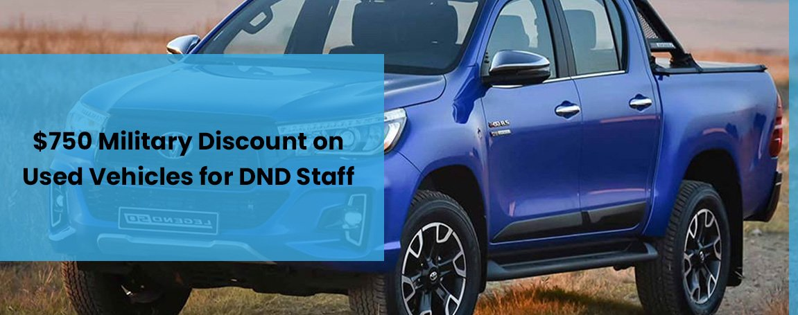 $750 Military Discount on Used Vehicles for DND Staff